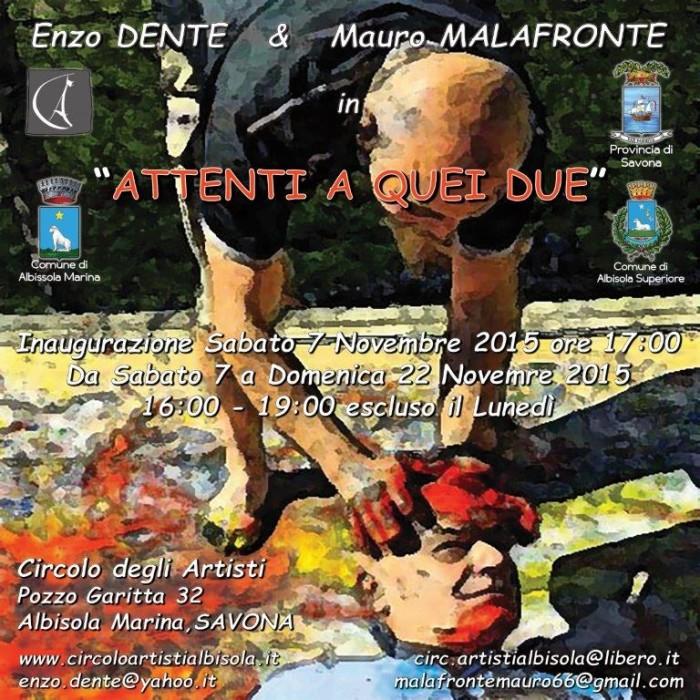 2015 ENZO DENTE MAURO MALAFRONTE Attenti a quei due - LOCANDINA iNVITO